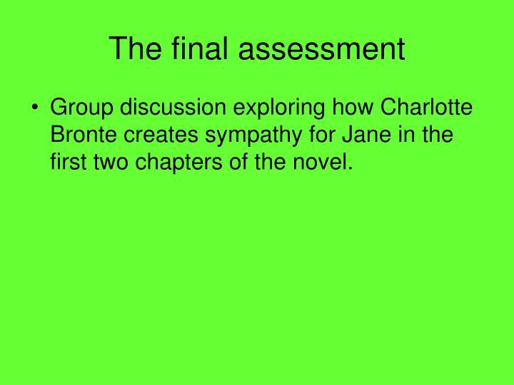 The final assessment