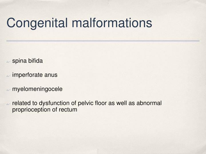 Congenital malformations