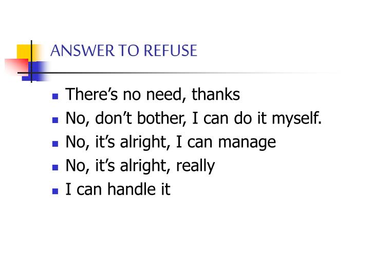 ANSWER TO REFUSE