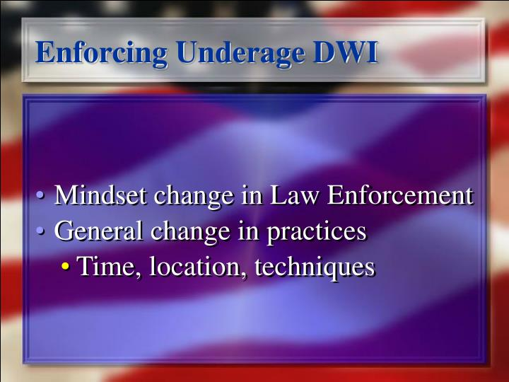 Enforcing Underage DWI