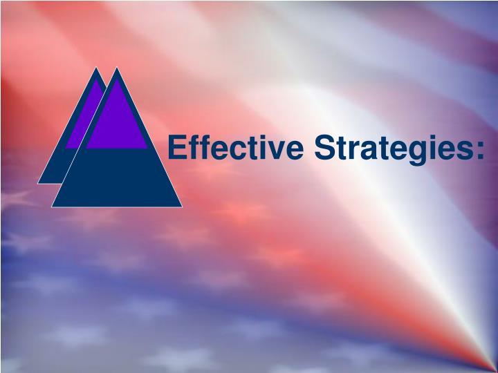 Effective Strategies: