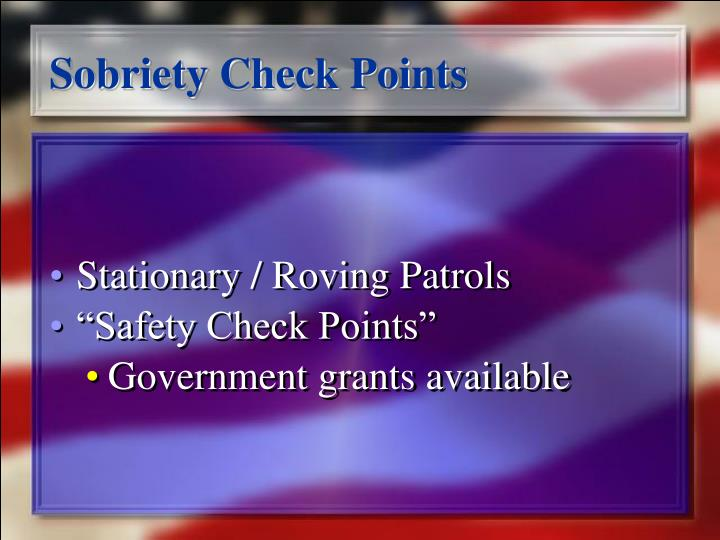 Sobriety Check Points