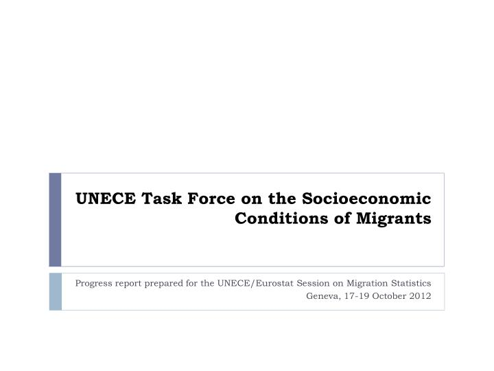 unece task force on the socioeconomic conditions of migrants n.