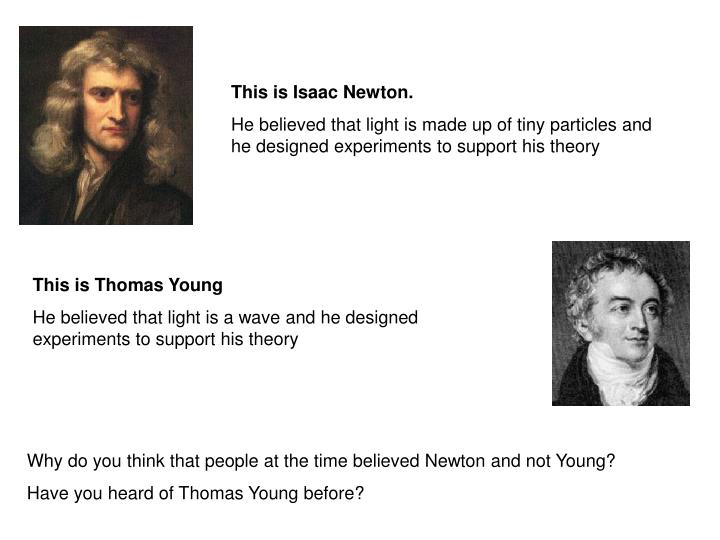 This is Isaac Newton.