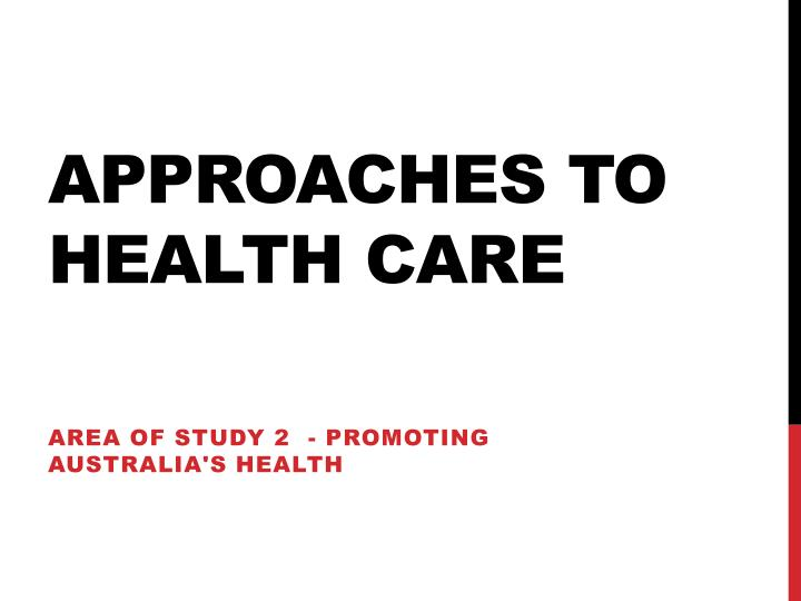 approaches to health care n.