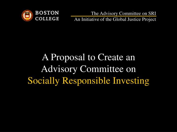 a proposal to create an advisory committee on socially responsible investing n.