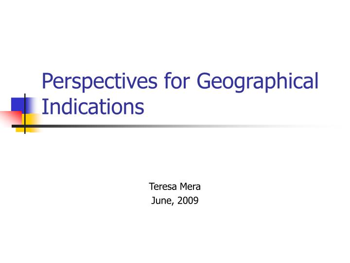perspectives for geographical indications n.