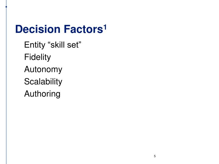 Decision Factors