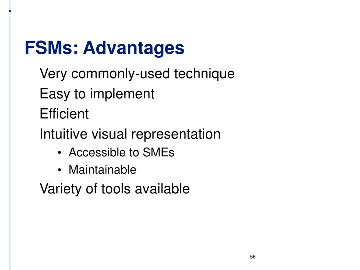 FSMs: Advantages