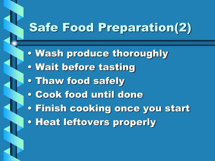 Safe Food Preparation(2)