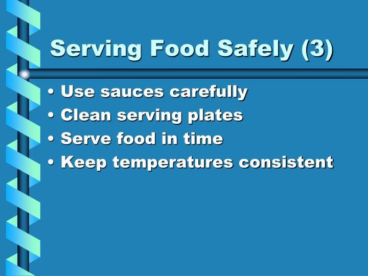 Serving Food Safely (3)
