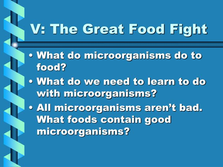 V: The Great Food Fight
