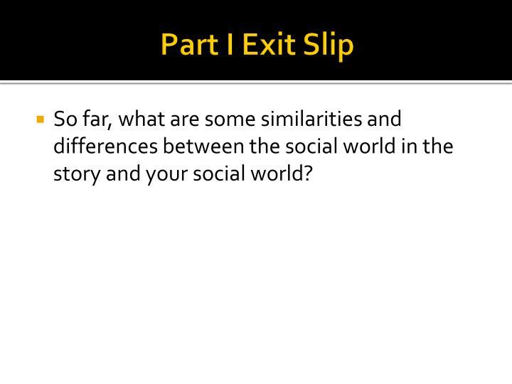 Part I Exit Slip