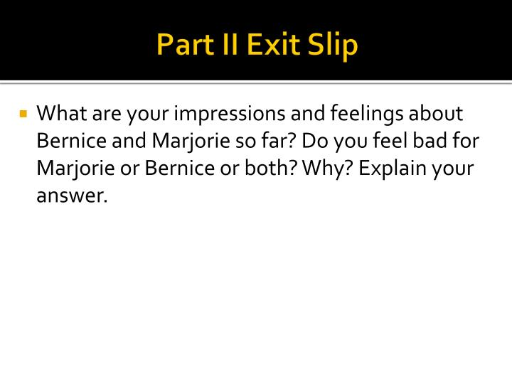 Part II Exit Slip