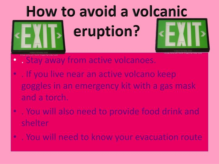 How to avoid a volcanic eruption?