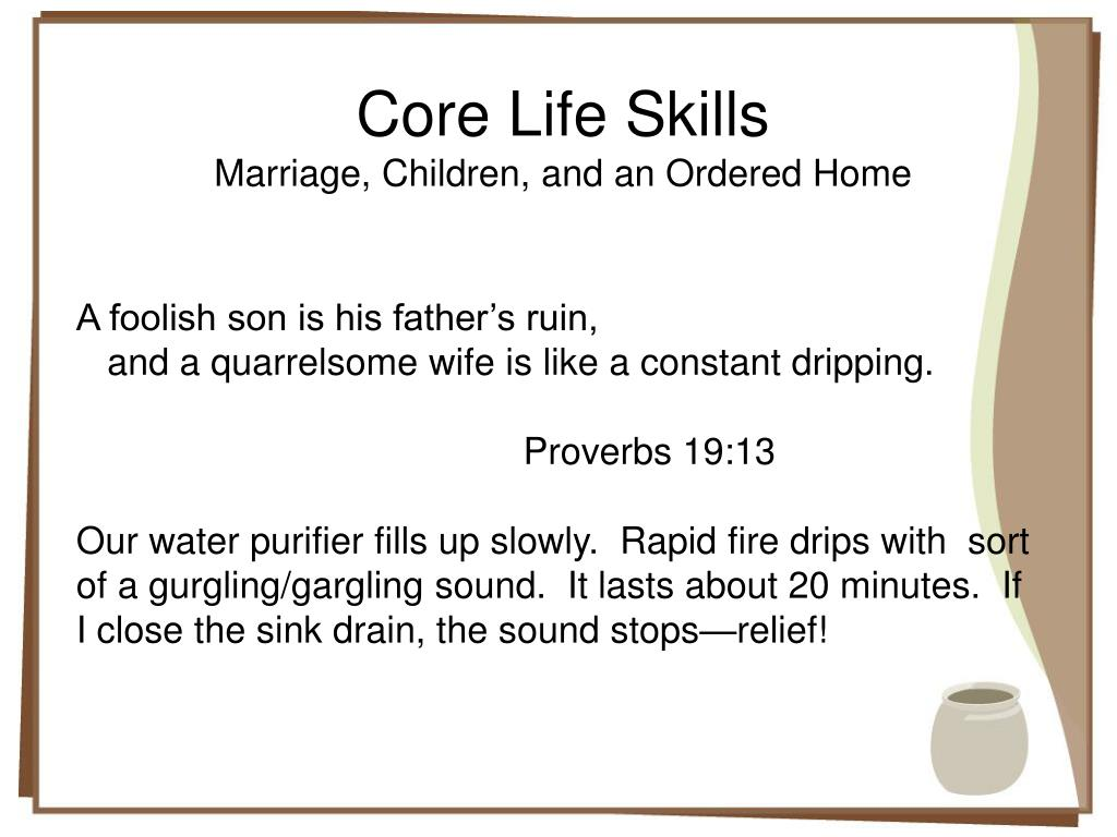PPT - Basics of a Skillful Life: Marriage, Children and an