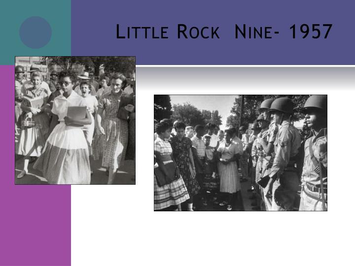 Little Rock  Nine- 1957