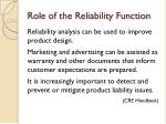 role of the reliability function