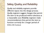 safety quality and reliability