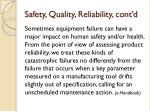 safety quality reliability cont d
