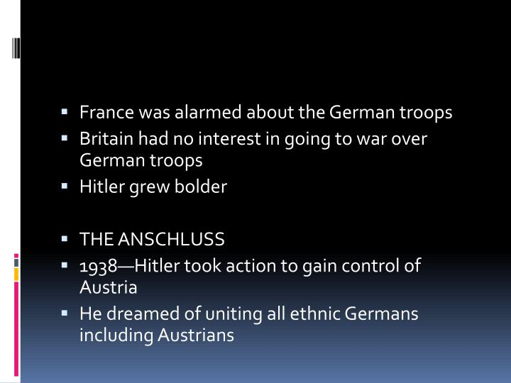 France was alarmed about the German troops