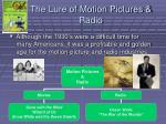 the lure of motion pictures radio