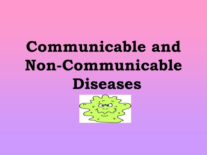 Communicable diseases and noncommunicable diseases pdf