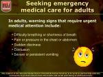 seeking emergency medical care for adults
