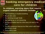 seeking emergency medical care for children