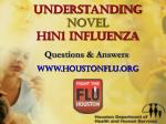understanding novel h1n1 influenza1