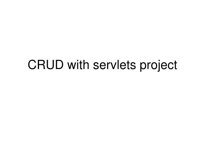 Crud with servlets project