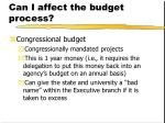 can i affect the budget process1