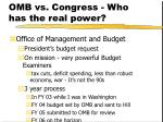 omb vs congress who has the real power