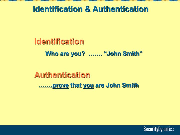 Identification & Authentication