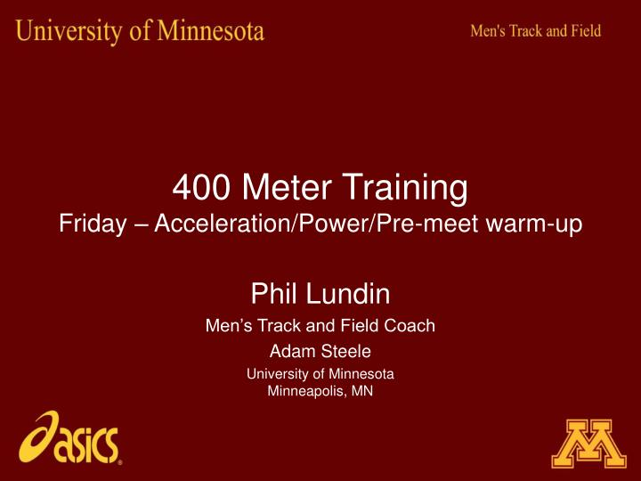 400 meter training friday acceleration power pre meet warm up