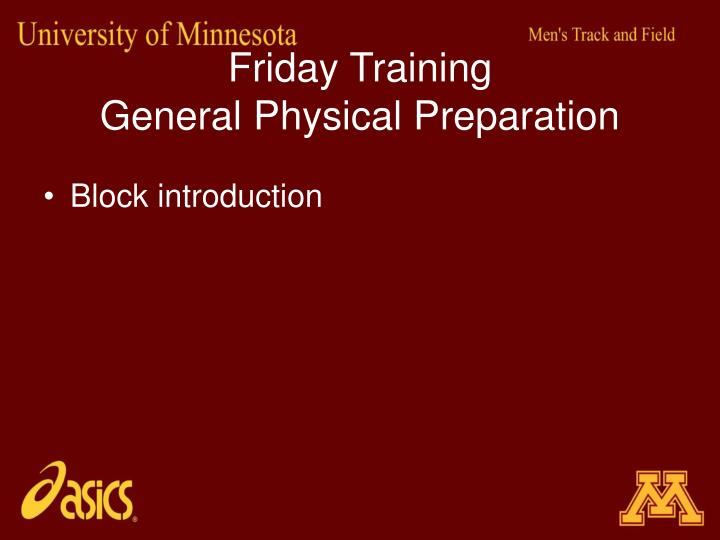 Friday training general physical preparation