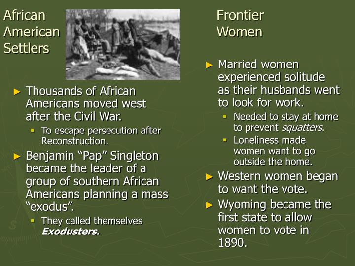 Thousands of African Americans moved west after the Civil War.