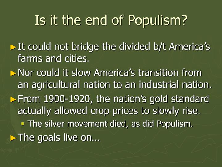 Is it the end of Populism?