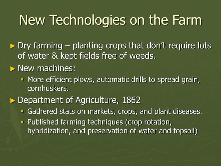 New Technologies on the Farm