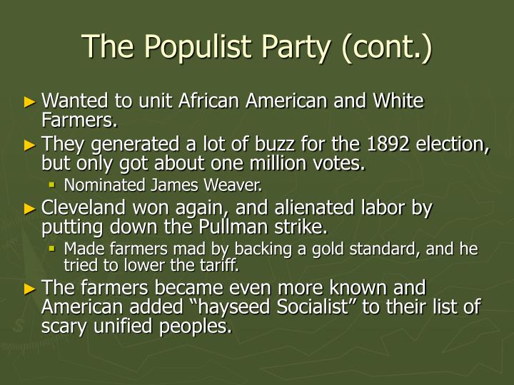 The Populist Party (cont.)