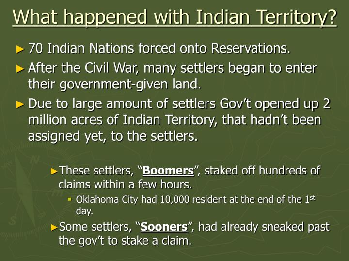 What happened with Indian Territory?