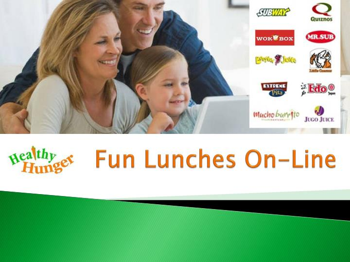 Fun lunches on line