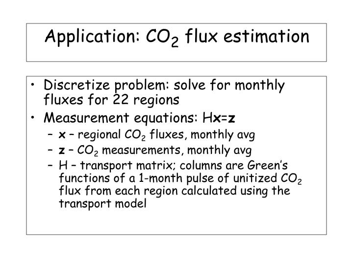 Discretize problem: solve for monthly fluxes for 22 regions