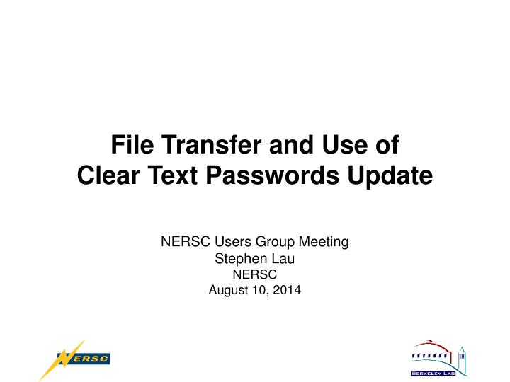 file transfer and use of clear text passwords update n.