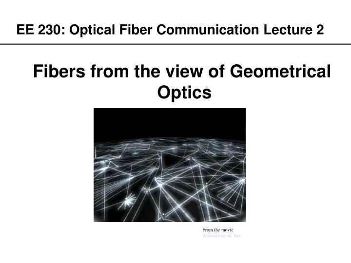 Ee 230 optical fiber communication lecture 2