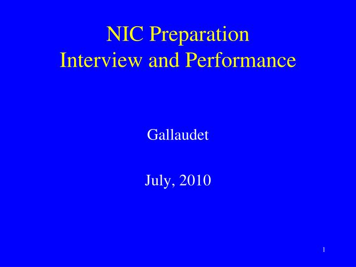 nic preparation interview and performance n.