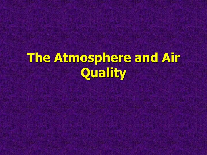 the atmosphere and air quality n.