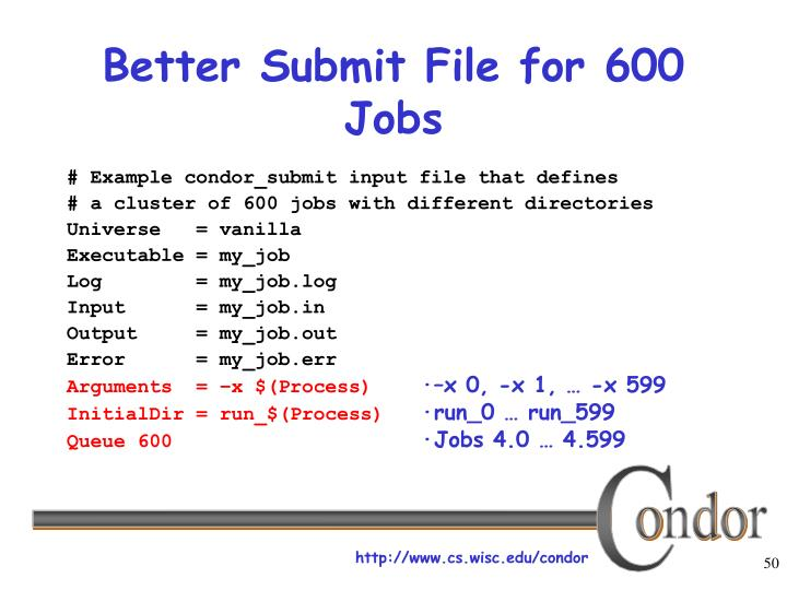 Better Submit File for 600 Jobs