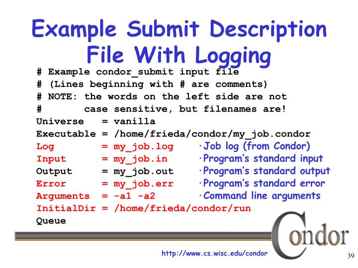 Example Submit Description File With Logging