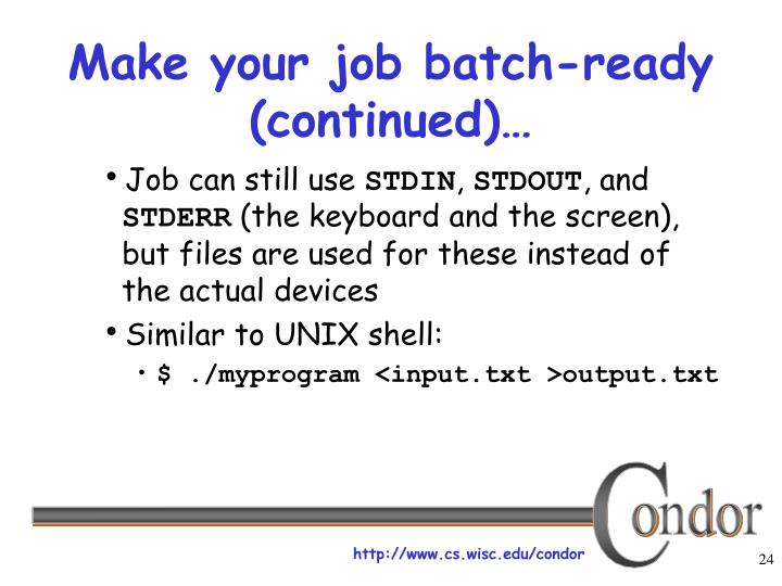 Make your job batch-ready (continued)…